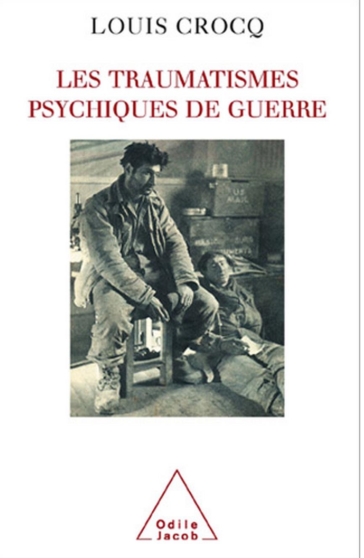 Traumatismes psychiques de guerre