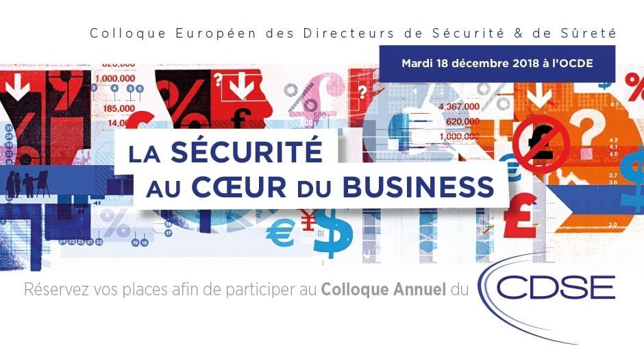 La sécurité au cœur du Business (Colloque 2018 du CDSE)